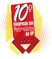 10º Congresso dos Metroviários