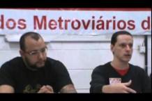 Coletiva de Imprensa – Metroviários comentam a privatização da Linha 5