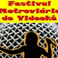 Festival metroviário de videokê