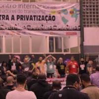 Encontro reúne trabalhadores de todo o mundo contra a privatização