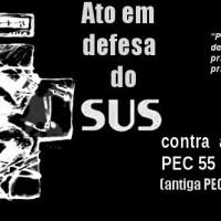Ato em defesa do SUS e contra a PEC 55