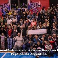 Todo apoio à luta dos trabalhadores da PepsiCo na Argentina!