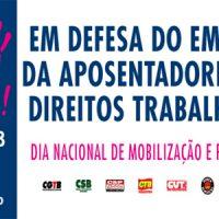 10/8: Dia do Basta às privatizações, retirada de direitos e desmonte da aposentadoria
