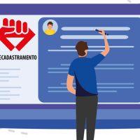 Recadastramento: Faça a sua atualização de dados do Sindicato