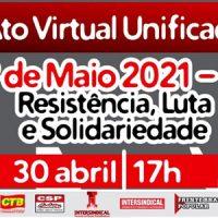 1º de Maio: Ato Virtual Unificado, 30/4 às 17h